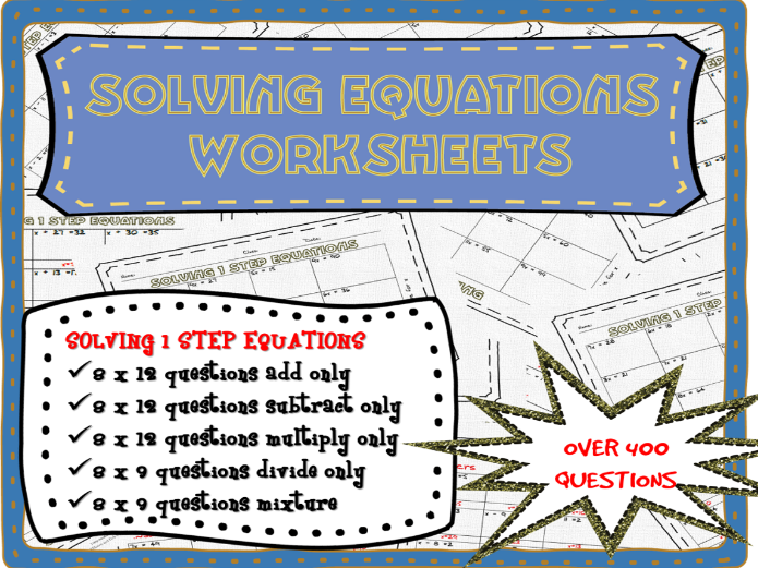 One step equations worksheets (over 400 questions!)