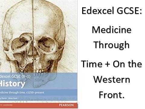 Edexcel GCSE Paper1: Medicine Through Time & Western Front