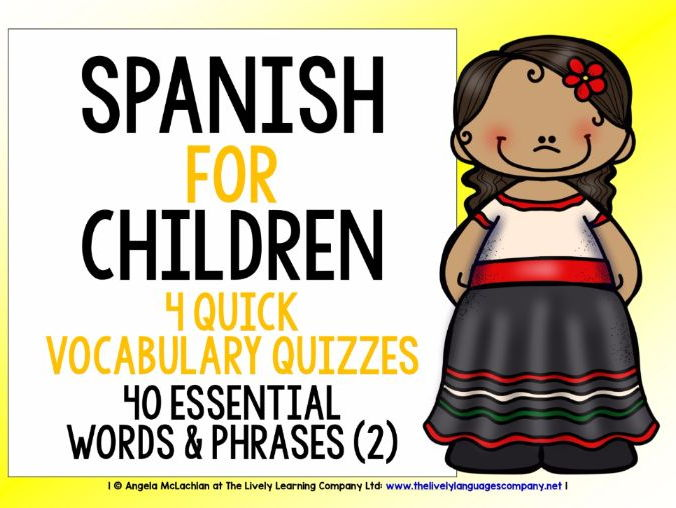 BACK TO SCHOOL PRIMARY SPANISH - FOUR QUICK VOCAB QUIZZES (2) - 40 WORDS & PHRASES