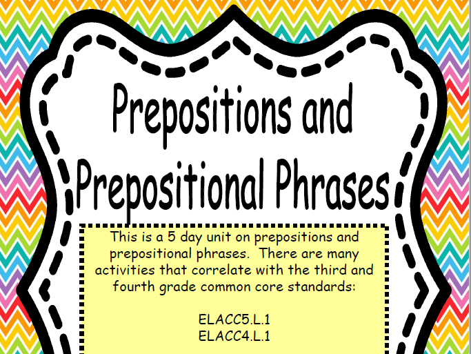 Prepositions And Prepositional Phrases- Complete 5 Day