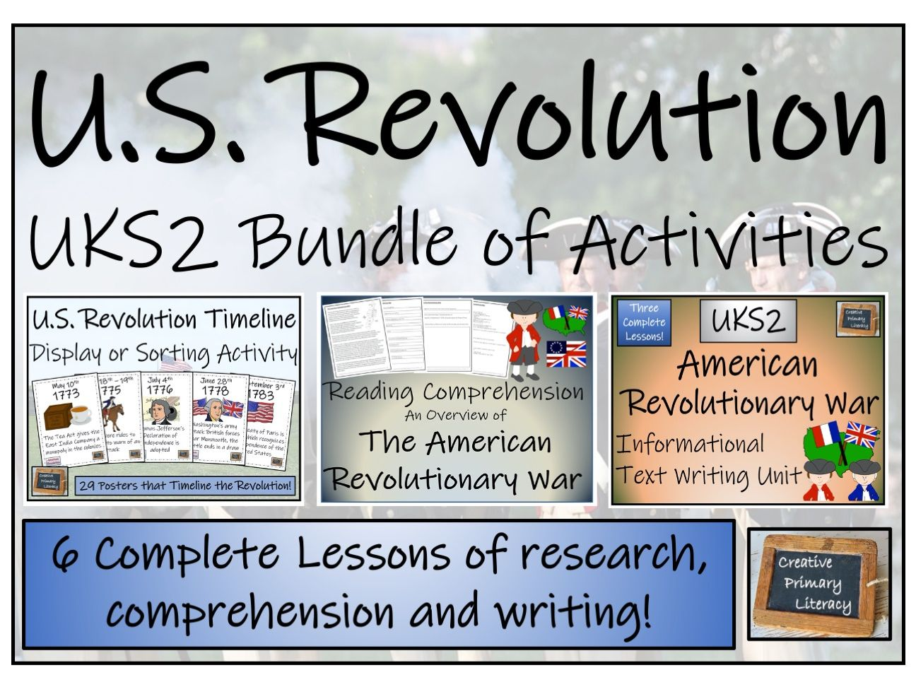 UKS2 American Revolutionary War - Display, Research, Reading Comprehension & Writing Bundle