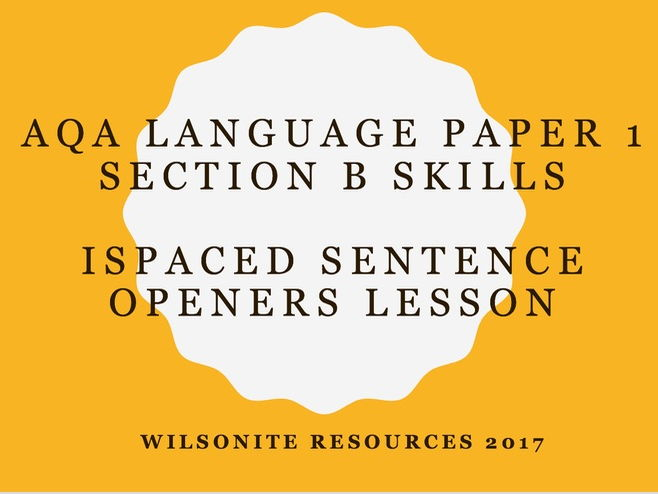 AQA LANGUAGE PAPER 1 - THE GREAT GASTBY - SENTENCE OPENERS SKILLS