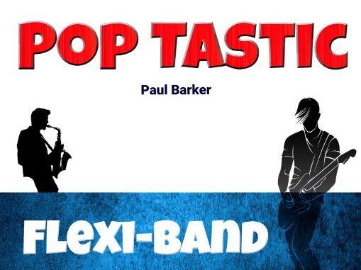 Pop Tastic (Flexi-Band Score & Parts)
