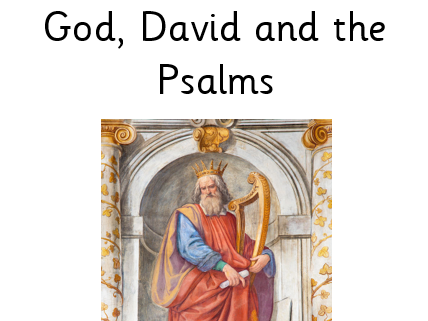 Year 4 God, David and the Psalms Unit of Work