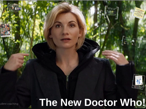 The New Doctor Who!