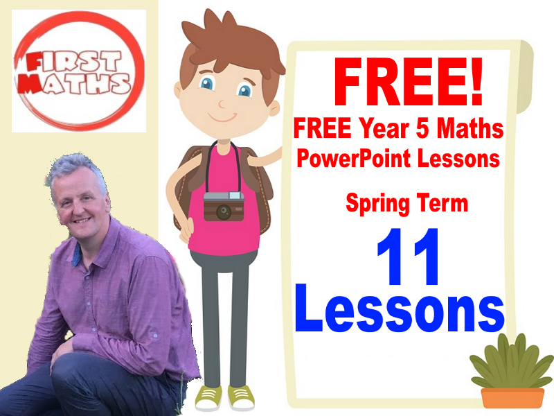 11 FREE YouTube Year 5 Maths PowerPoint Lessons - Spring Term