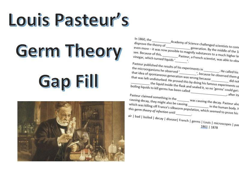 Louis Pasteur Germ Theory Gap Fill