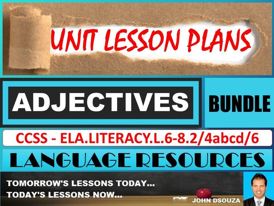 ADJECTIVES: UNIT LESSON PLANS - BUNDLE