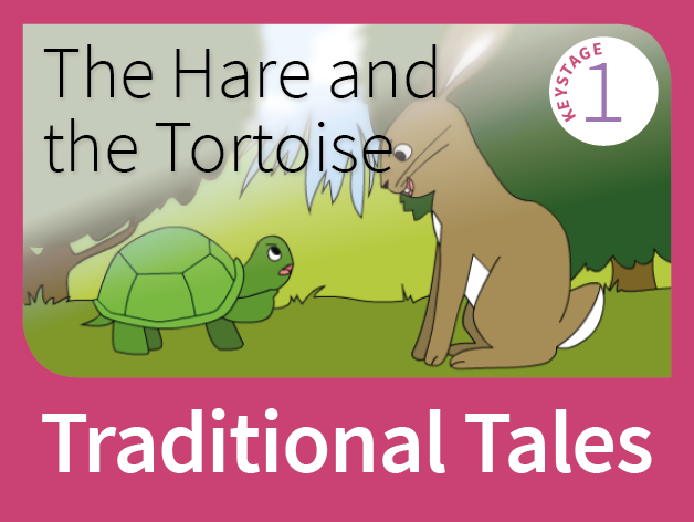The Hare and the Tortoise - Underdog Tales (Traditional Tales)