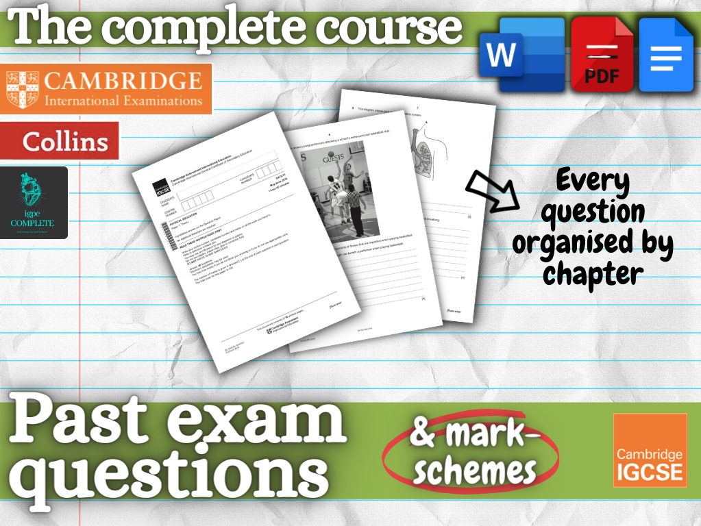 IGCSE / GCSE  PE - PAST EXAM QUESTIONS and mark schemes - EVERY QUESTION (Organised by chapter)