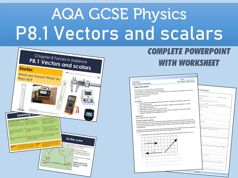 AQA GCSE Physics P8.1 Vectors and scalars