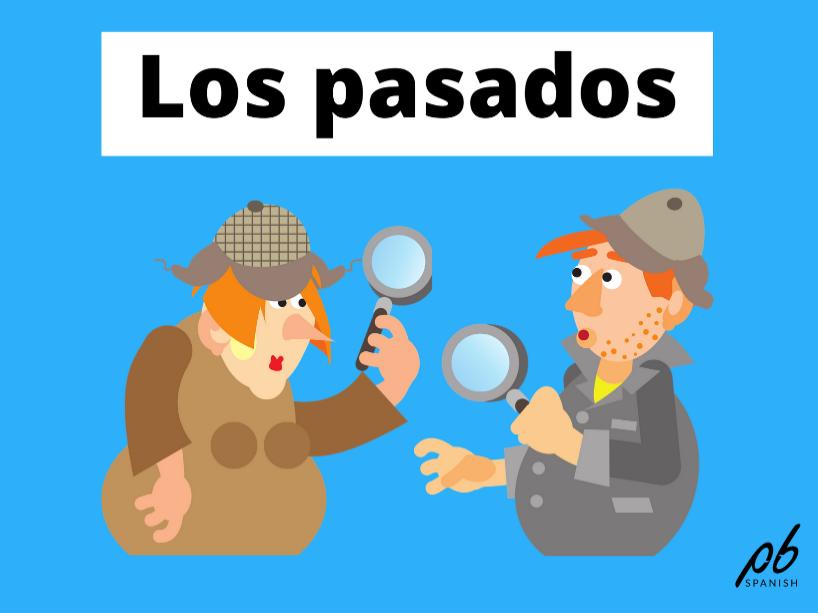Los pasados - Tarjetas de conversación / Past tenses - Conversation cards