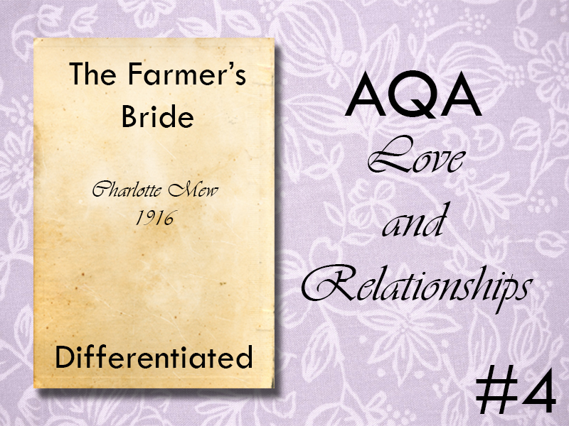AQA Poetry Differentiated - The Farmer's Bride (Love and Relationships Unit)(KS4)