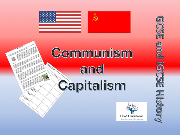 Communism and Capitalism worksheet for GCSE and iGCSE History.