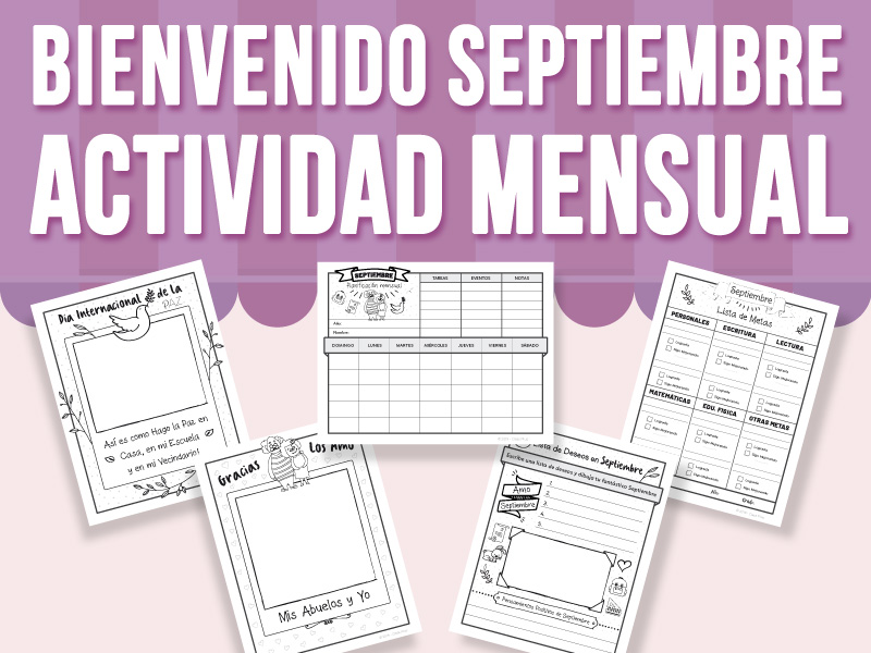 Bienvenido Septiembre - Actividad Mensual - SPANISH VERSION