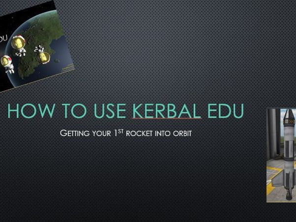 Using Kerbal Edu to teach modelling