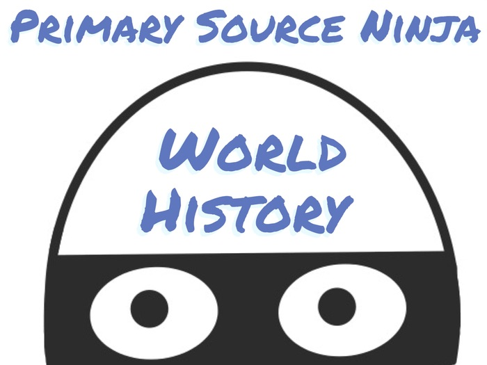 Primary Source Ninja - World History