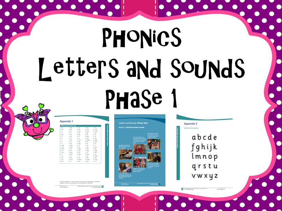 Letters and Sounds Phase 1
