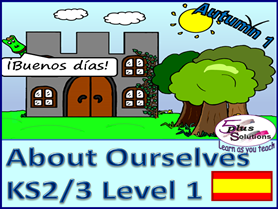 SEVEN LESSON PRIMARY KS2/3 SPANISH UNIT:Greetings,name,descriptions, how you are, colours, 1-12 etc.