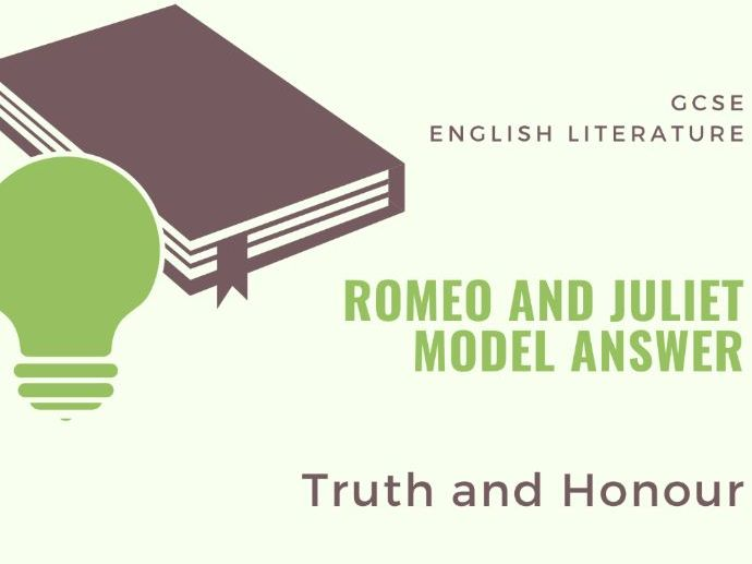 Model Answer: Honour in 'Romeo and Juliet'