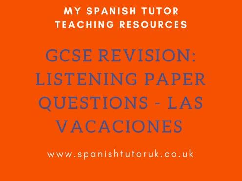 GCSE Past Paper Listening Questions Higher - Las Vacaciones