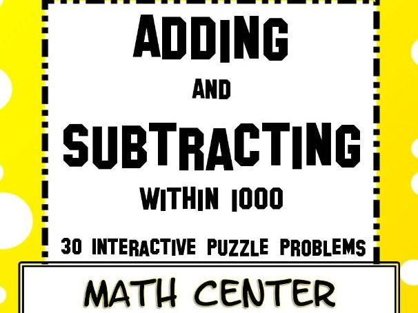 Adding and Subtracting within 1000 Math Center