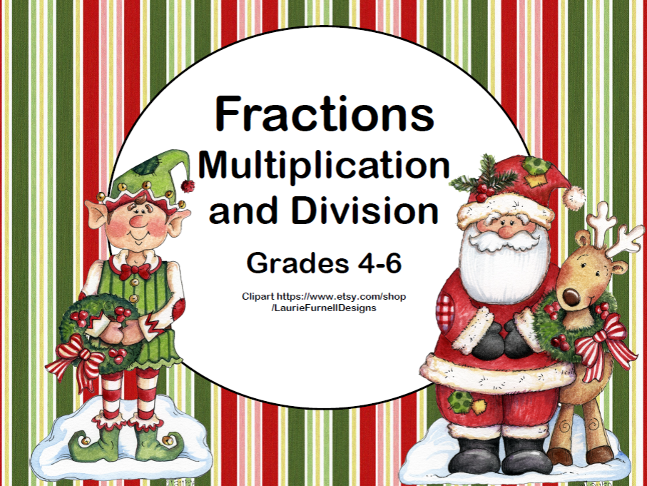 Multiplication and Division of Fractions-Grades 4-6-Task Cards-Christmas