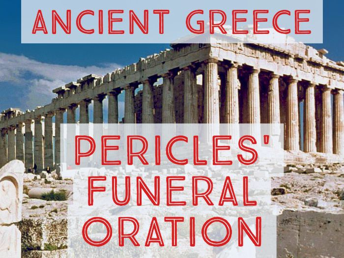 Ancient Greece: Pericles' Funeral Oration Analysis Activity