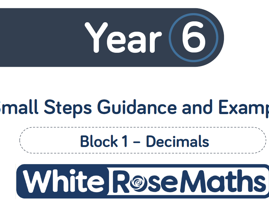 White Rose decimals lessons year 6
