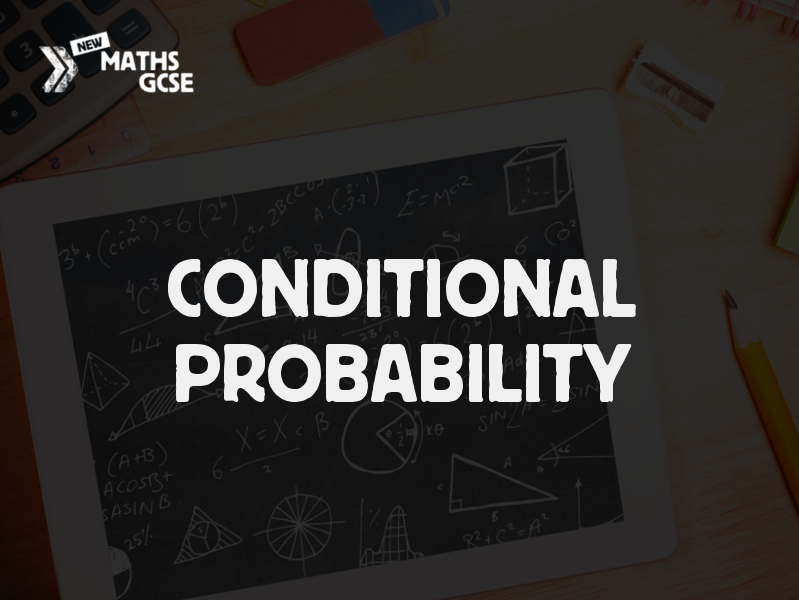 Conditional Probability - Complete Lesson