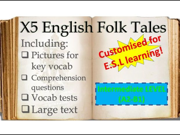 x5 English Folk Tales: an E.S.L Reading Resource for A2-B1 students