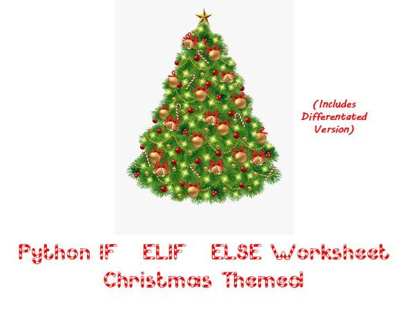 Python - IF / ELSE / ELIF Worksheet Activity - Christmas / Festive themed
