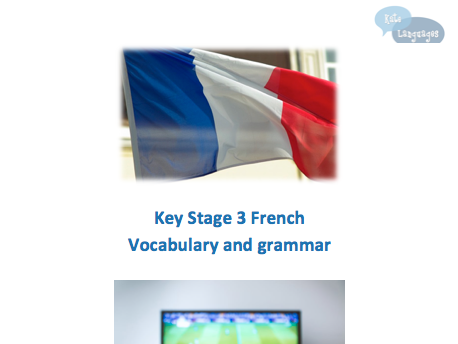 Key Stage 3 French - Vocabulary and Grammar - Technology and Free-time activities