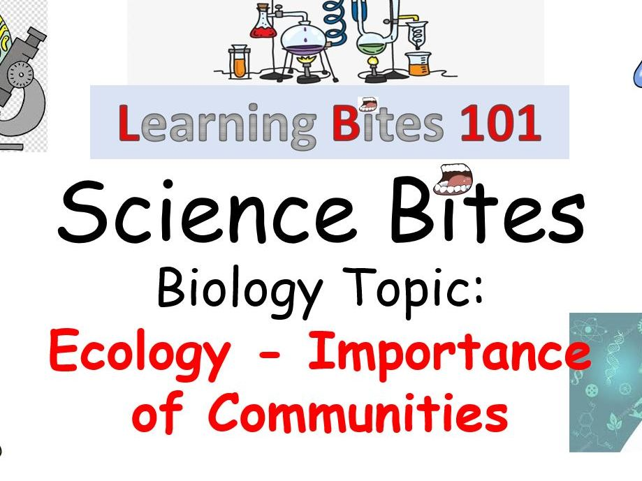 Ecology - Importance of Communities - AQA ( including Home Learning)