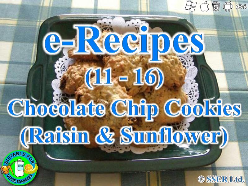 10. Chocolate Chip, Raisin & Sunflower Cookies (e-Recipe)