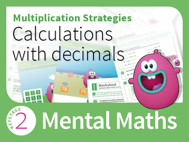 Mental Multiplication Strategies 2 - Calculations with decimals