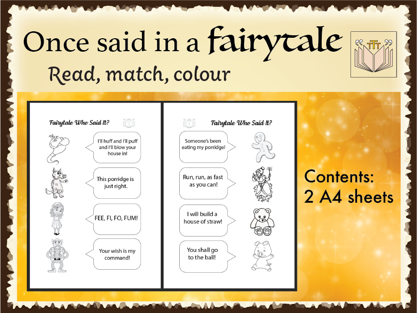 'Once said in a Fairytale' read, match and colour