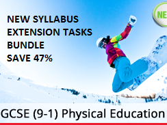 Differentiated extension tasks new GCSE PE syllabus