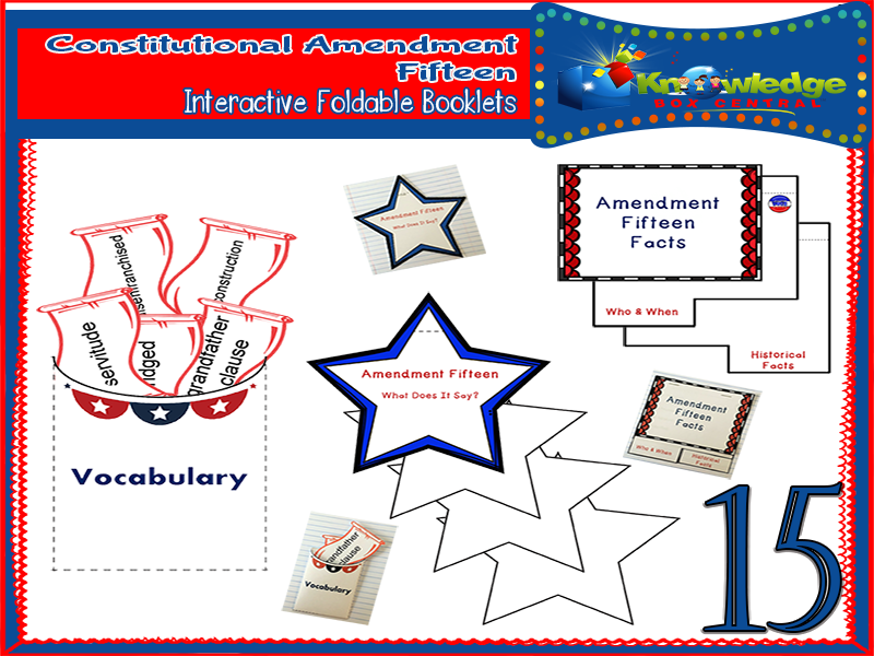 Constitutional Amendment Fifteen Interactive Foldable Booklets