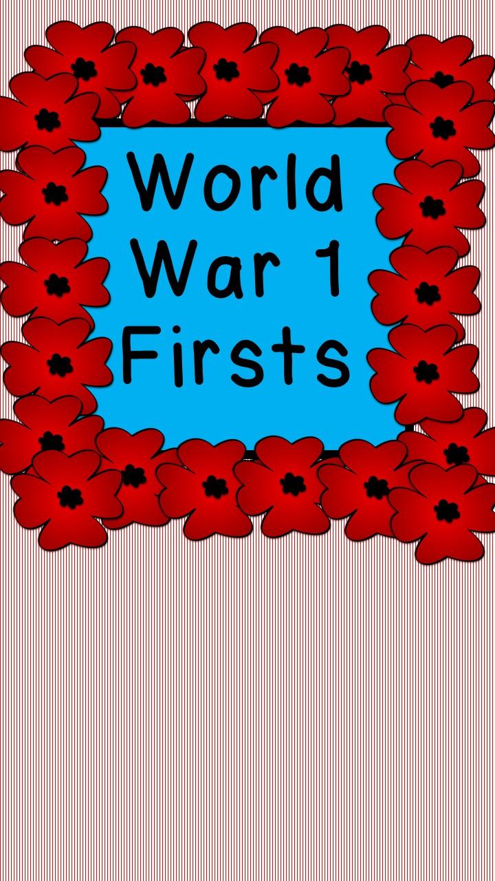 World War 1 Firsts
