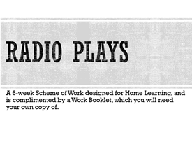 Drama Home Learning - Radio Plays