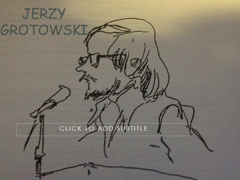 Grotowski Lesson Powerpoint