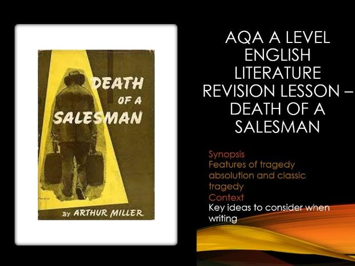 Death of a Salesman A level Revision Lesson