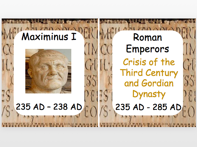 Roman Emperors: Crisis of the Third Century and Gordian Dynasty
