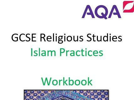 GCSE AQA 9-1 ISLAM PRACTICES WORK BOOKLET