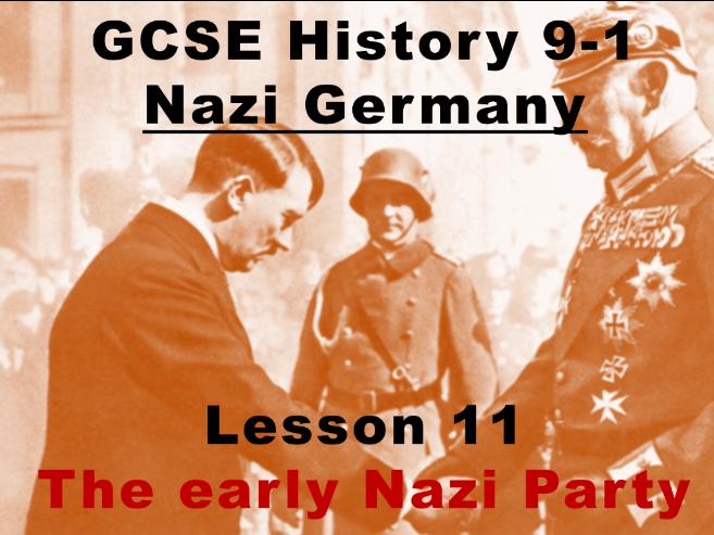 Nazi Germany - GCSE History 9-1 - The early Nazi party