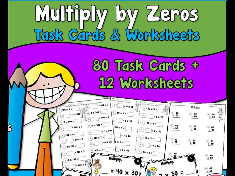 Multiply by Zeros