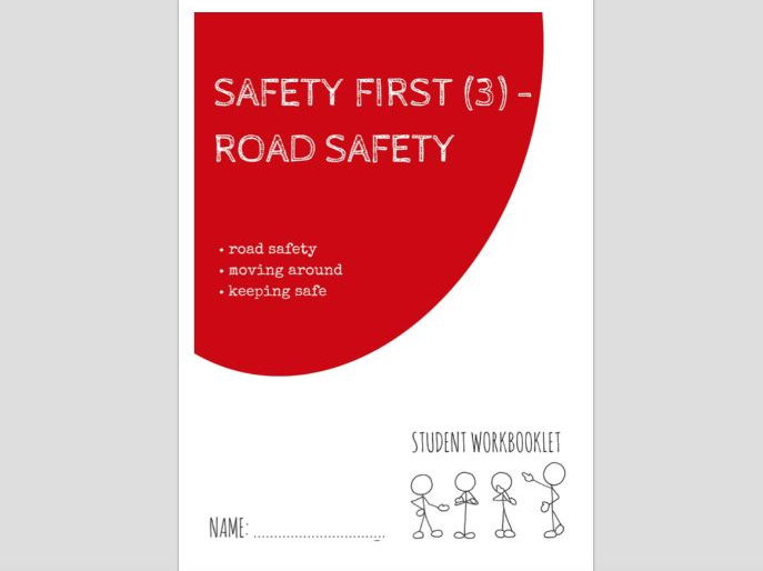 SPECIAL EDUCATION - SAFETY FIRST (3) - ROAD SAFETY workbooklet