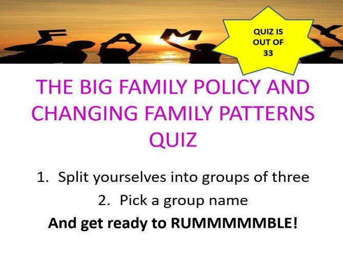 A Level sociology Family policy and changing family pattern quiz