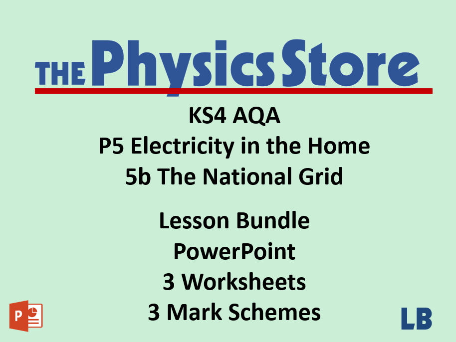 KS4 Physics AQA P5 5b The National Grid Lesson Bundle